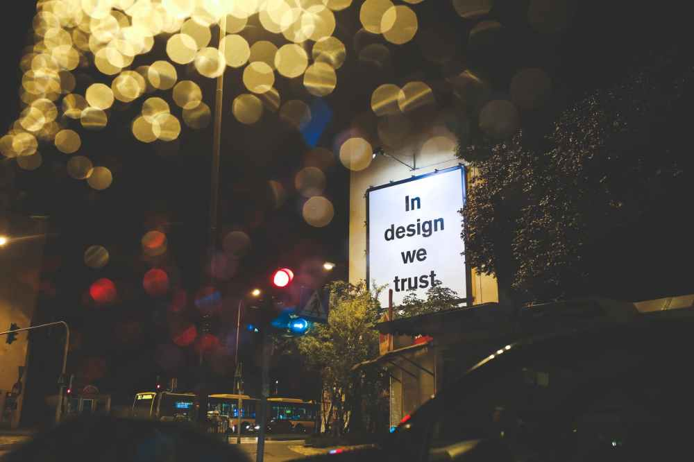 in design we trust billboard